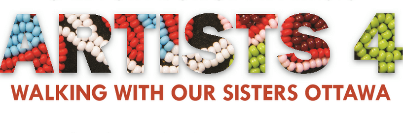 Banner that reads Artists 4 Walking With Our Sisters Ottawa. Artists lettering contains upclose image of beads